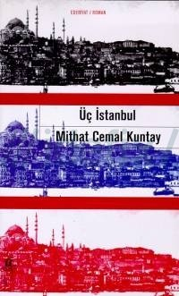 Üç İstanbul Mithat Cemal Kuntay Hulusi Üstün
